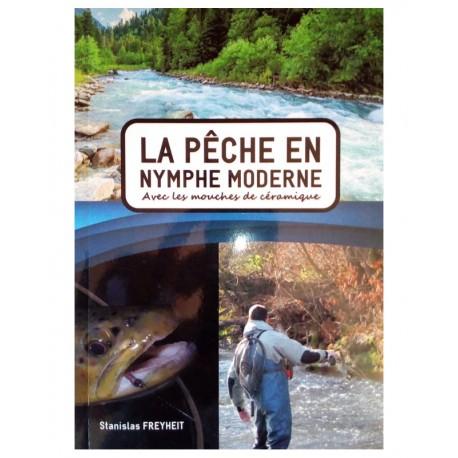 """""""La pêche en Nymphe Moderne"""" - Stanislas Freyheit"""